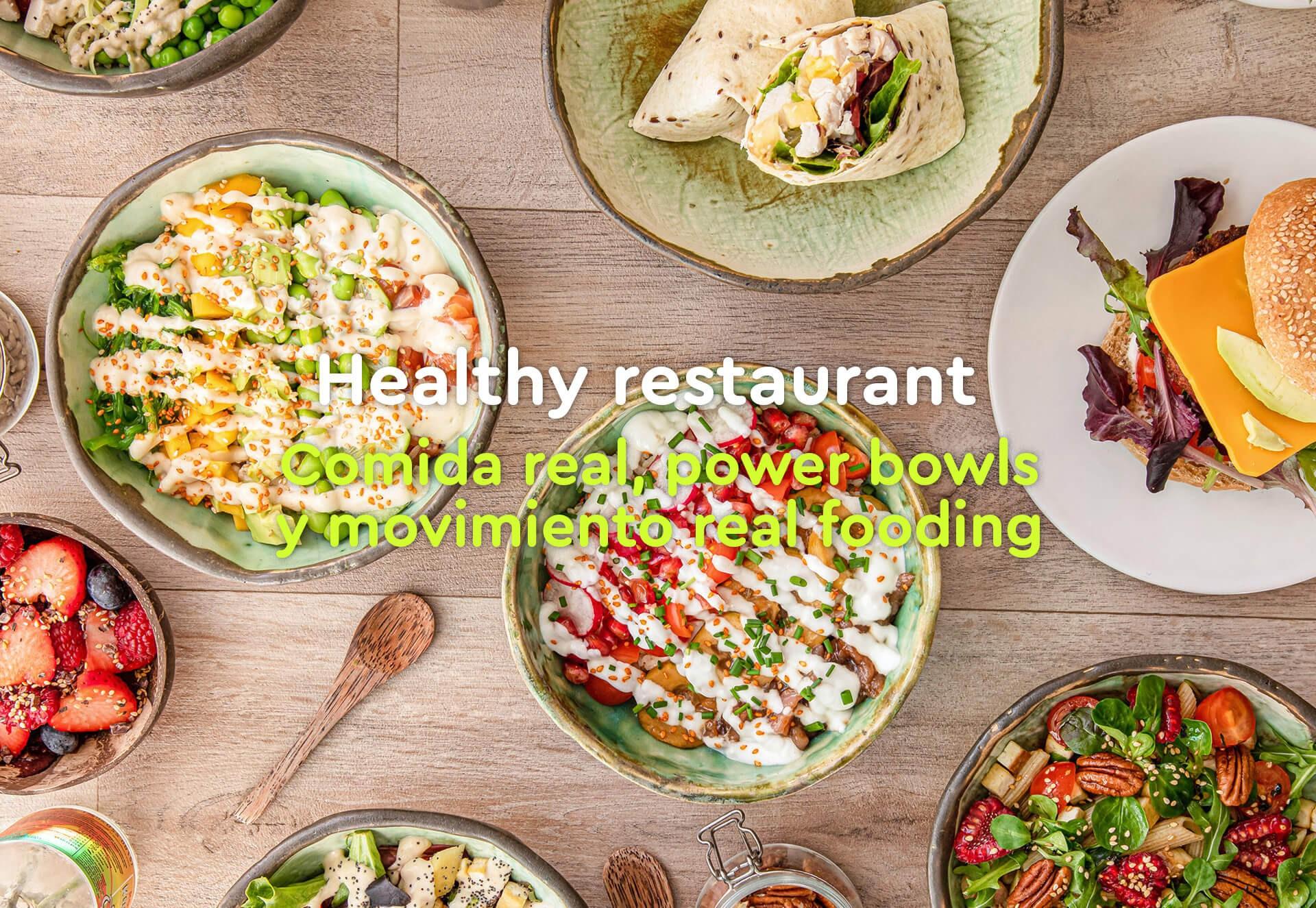 Restaurante de comida real, power bowls y movimiento realfooding
